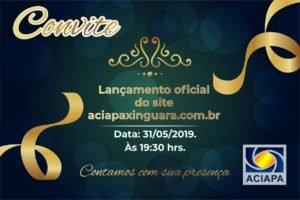 Lançamento Oficial do Site aciapaxinguara.com.br